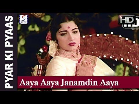 Aaya Aaya Janamdin Aaya - Pyar ki Pyaas - Honey Irani