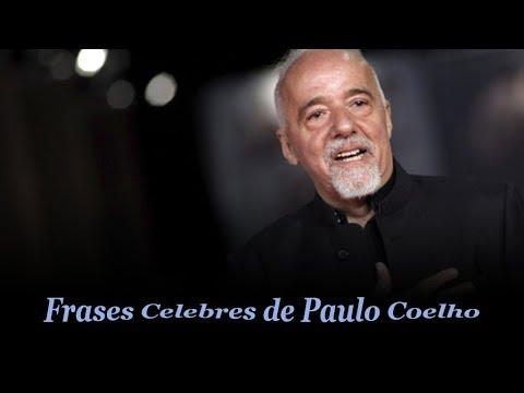 Frases Celebres De Paulo Coelho Amor Motivacion Youtube