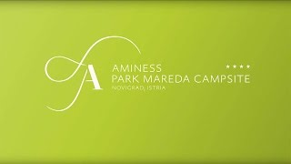 Aminess Park Mareda Campsite - Novigrad, Istria