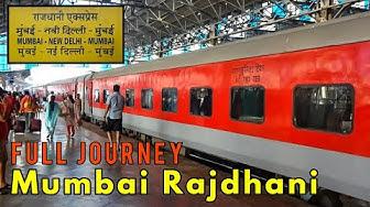 MUMBAI To NEW DELHI : RAJDHANI Express | A Complete Journey : INDIAN RAILWAYS