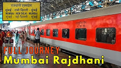 MUMBAI To NEW DELHI : RAJDHANI Express | A Complete Journey : INDIAN RAILWAYS