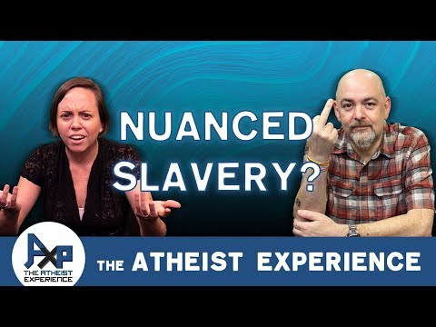 Bible Does Not Condone Slavery | Mark - Ohio | Atheist Experience 23.41