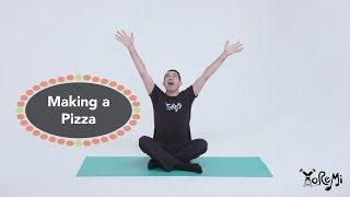 Making A Pizza (Kids Sing-Along) | Kids Music, Yoga and Mindfulness with Yo Re Mi