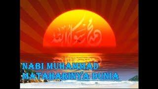 Nabi Muhammad Mataharinya Dunia   Lirik