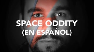 Space Oddity en Español - David Bowie (Cover by Iskiam)
