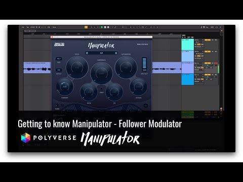 Get to Know Manipulator: Envelope Follower Modulator