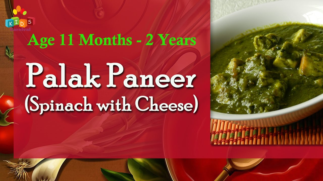 Palak paneer spinach with cheese for 11 months 2 years old palak paneer spinach with cheese for 11 months 2 years old babies food recipe for kids forumfinder Images