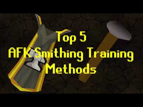 [OSRS] Top 5 AFK Smithing Training Methods