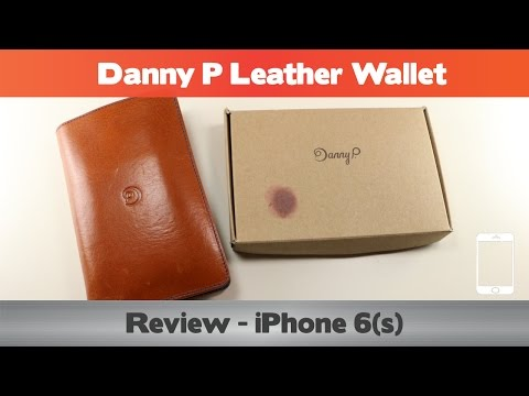 Danny P Leather Wallet Review - iPhone 6(s+) wallet cases