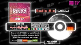 Dancefloor Kingz - Never Gone (Radio Mix)