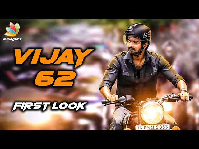 THALAPATHY 62 : Title & First Look On its Way | Vijay, A.R.Murugadoss | Latest News