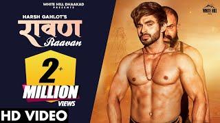 New Haryanvi Songs Haryanavi 2020   RAAVAN (Full Song)   Raj Mawar   Harsh Gahlot   Bholenath