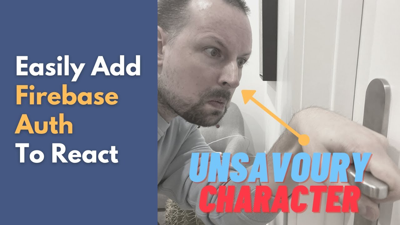 Easily Add Firebase Auth to React