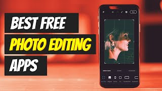 Top 5 Best FREE Photo Editing Apps For Android ⚡⚡ in 2021! screenshot 3