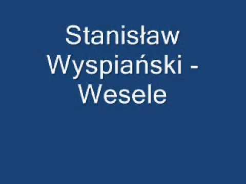 Wesele Stanisław Wyspiański Streszczenie Youtube