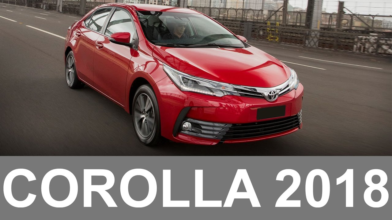 Toyota Corola Gli 2018 >> Novo Toyota Corolla 2018 - YouTube