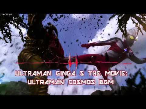 Ultraman Ginga S the Movie: Ultraman Cosmos BGM