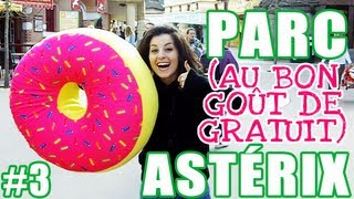 PARC ASTÉRIX !!! ツ Part. 3/3 : Just Dance, Grand Splatch et donut GÉANT ! [Vlog de Loka #33]