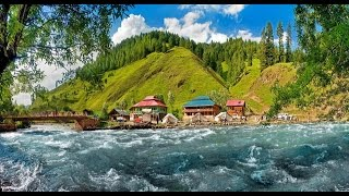 Pakistan's beautiful Neelam Valley AJK HD