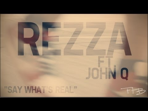 "rezza-ft.-john-q---""say-what's-real""-(official-video)"
