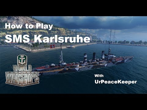 How To Play SMS Karlsruhe In World Of Warships