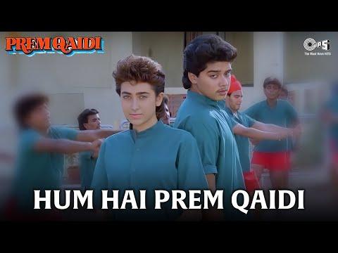 Hum Hai Prem Qaidi - Video Song | Prem Qaidi | Karisma Kapoor & Haresh