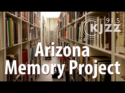 Step Back In Time With The Arizona Memory Project | KJZZ