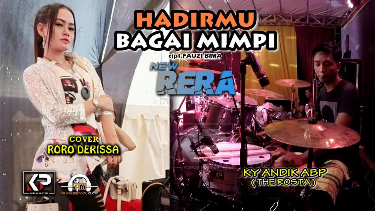 UENAK BGT...!!  HADIRMU BAGAI MIMPI cover RORO DERISSA. KY ANDIK ABP KEDIRI. PM AUDIO 2021