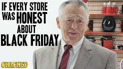 If People Who Sell Stuff Were Honest About Black Friday - Honest Ads