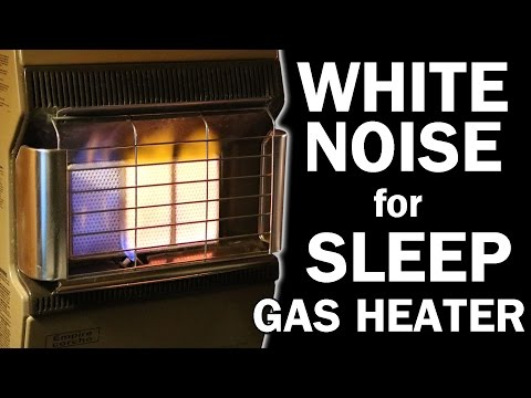 Gas Heater White Noise Sounds for Sleep 10 Hours ASMR