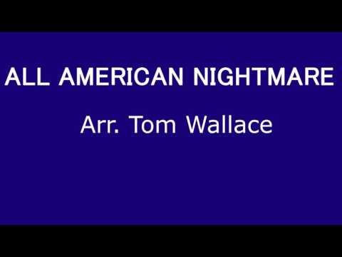 ALL AMERICAN NIGHTMARE (Marching Band)