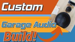 Inexpensive Garage Audio: Building Custom Speakers: Part 1