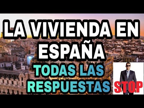 EL PROBLEMA DE LA VIVIENDA EN ESPAÑA Y LA EVOLUCIÓN QUE VA A TENER SU PRECIO.