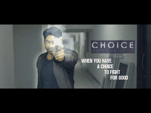 Choice Part 2 Action Short Film