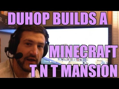 Duhop plays Xbox360 MineCraft & makes TNT Mansion