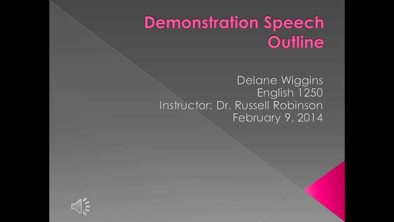 Demonstration speech outline delane youtube demonstration speech outline delane ccuart Gallery