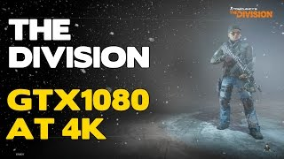 GTX 1080 - The Division gameplay 4K ultra settings