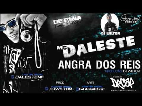 MC DALESTE   ANGRA DOS REIS   DJ WILTON  VIDEO OFICIAL