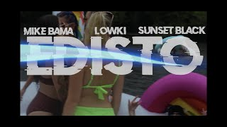 """Edisto"" - Mike Bama + Sunset Black + Lowki Lee (Official Music Video)"
