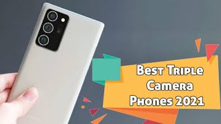 Best Triple Camera Phones to buy for 2021