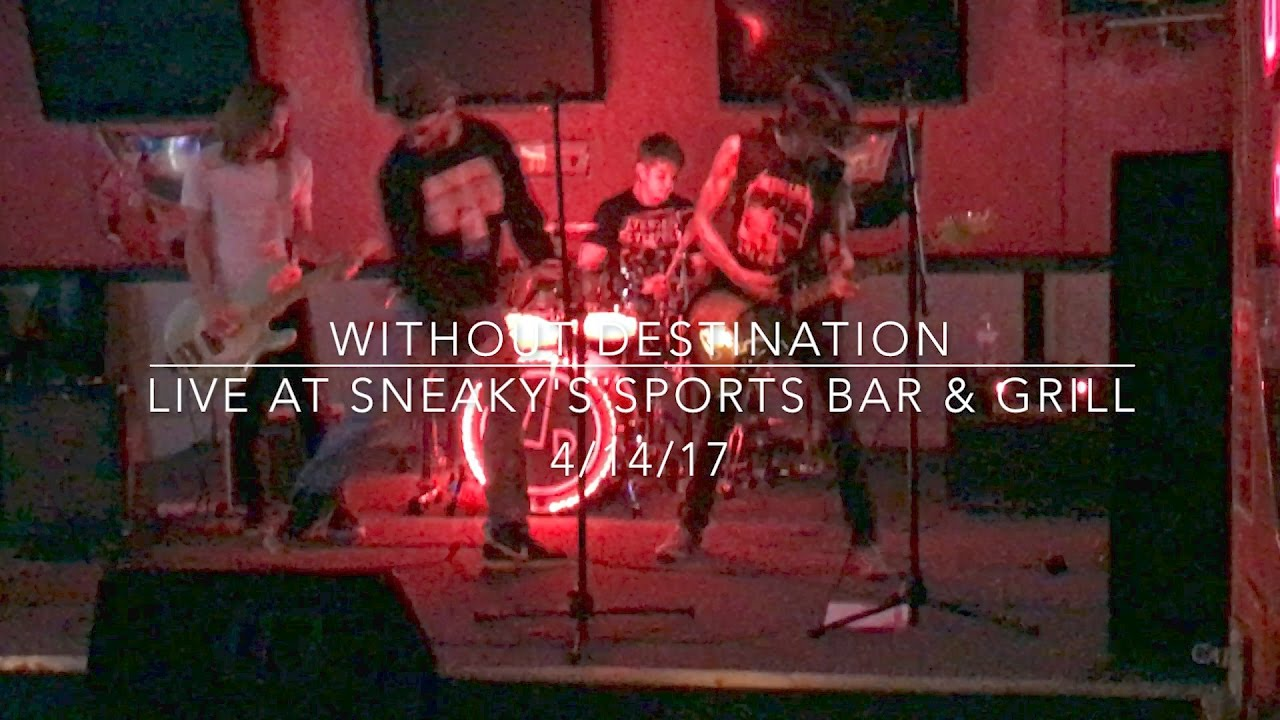 without destination live at sneaky s sports bar grill