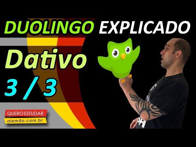 #52 - Curso de alemão gratuito para iniciantes - Dativo 3/3 - Duolingo Explicado -