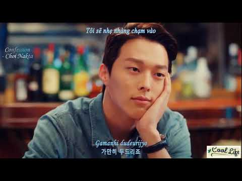 FMV - Choi Nakta (최낙타) – Confession (고백) (Go Back Couple OST Part 4) (고백부부 OST Part 4) Viet/Rom/Han