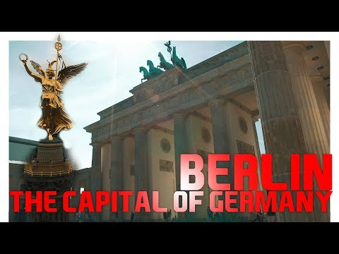 Berlin The capital of Germany | City Cinematic