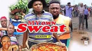 My Own Sweat Season 1 - Chioma Chukwuka 2017 Latest Nigerian Nollywood Movie | Family Movie