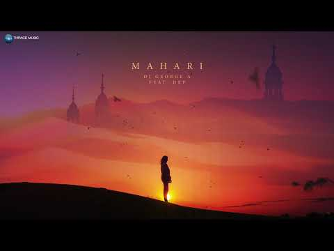 DJ George A feat. DEP - Mahari (Official Audio)
