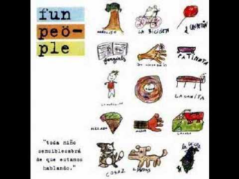 Fun People - Fácil venir - 9 (Toda niño sensible...)