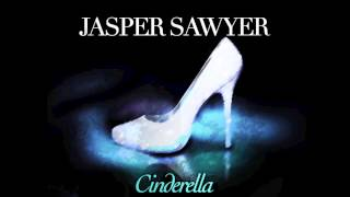 Watch Jasper Sawyer Cinderella video