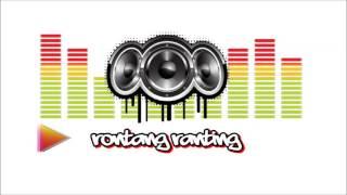 RONTANG RANTING