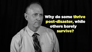 One Question: Why do some thrive post-disaster, while others barely survive? thumbnail
